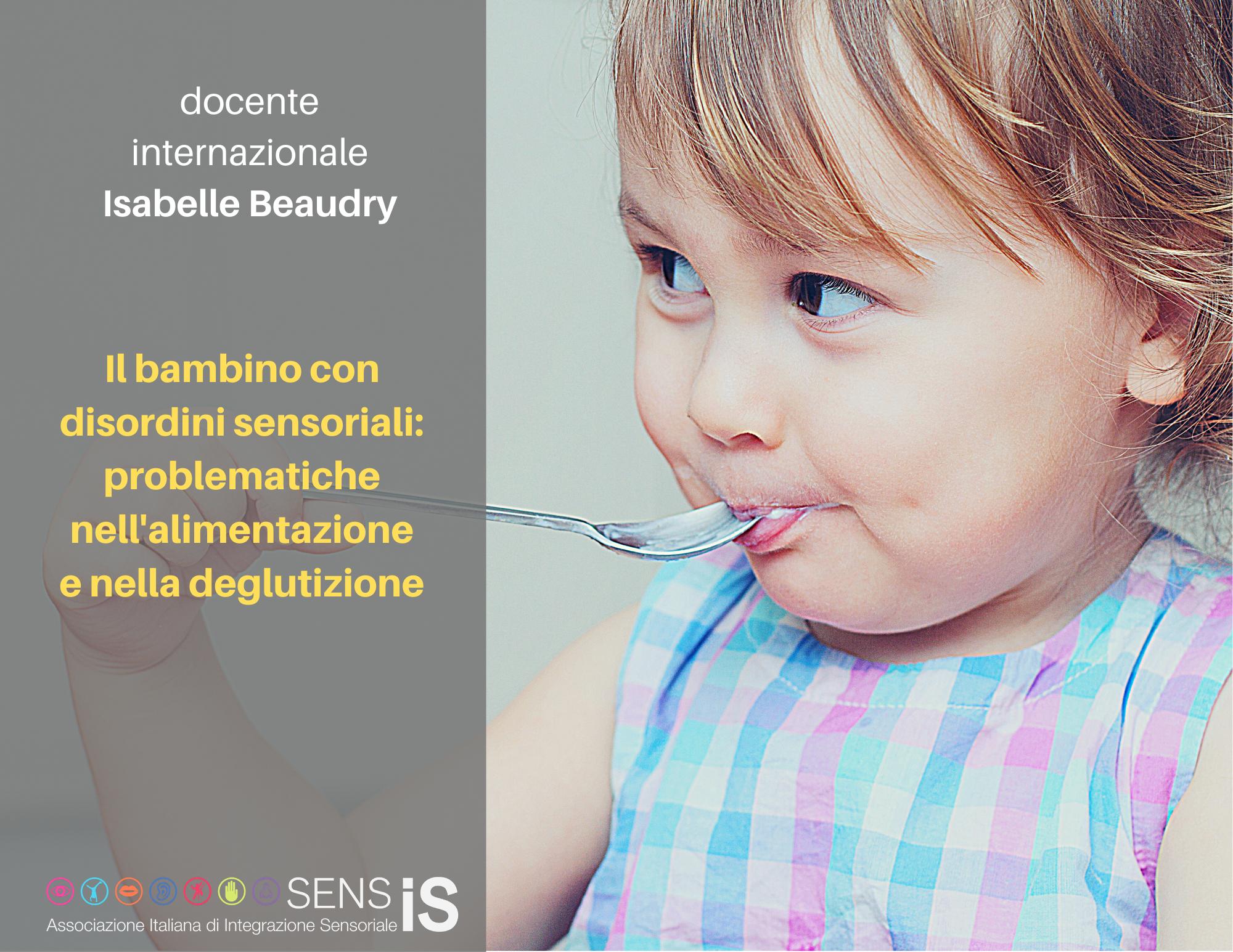 IL BAMBINO CON DISORDINI SENSORIALI: PROBLEMATICHE NELLA DEGLUTIZIONE - 29/01/2021